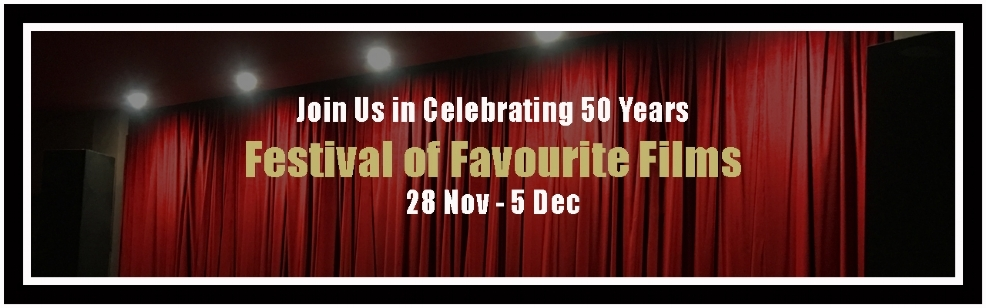 FESTIVAL OF FAVOURITE FILMS 2018